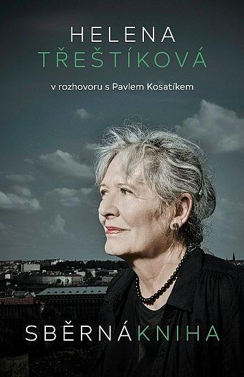 Sběrná kniha / Helena Třeštíková v rozhovoru s Pavlem Kosatíkem