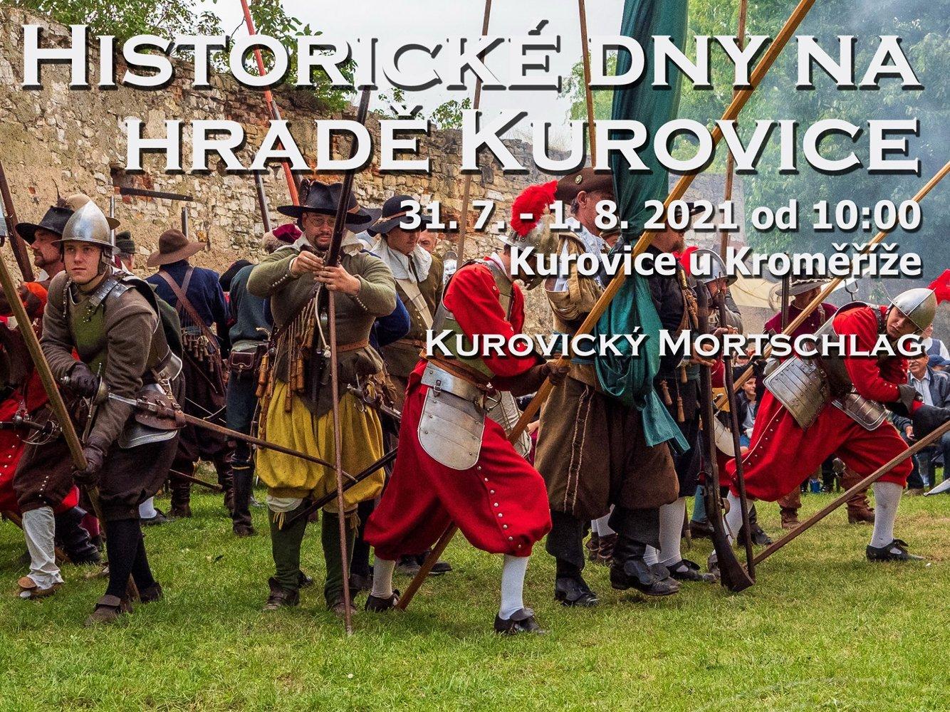 Historické dny na Hradě Kurovice 2021